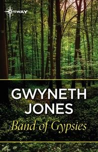Gwyneth Jones - Band Of Gypsys.