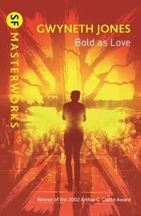 Gwyneth Jones - Bold As Love.