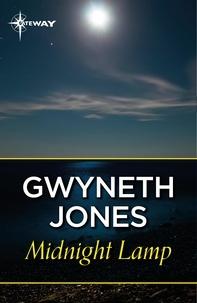 Gwyneth Jones - Midnight Lamp.