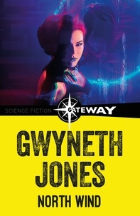 Gwyneth Jones - North Wind.