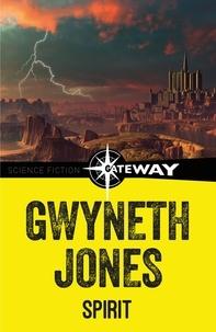 Gwyneth Jones - Spirit - The Princess of Bois Dormant.