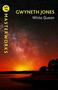 Gwyneth Jones - White Queen.