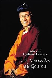 Gyalwang Drukpa - Les merveilles du Gourou.