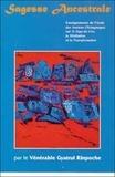 Gyatrul Rinpotche - Sagesse ancestrale - Enseignements Nyingma sur le yoga du rêve, la méditation et la transformation.