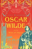 Gyles Brandreth - Oscar Wilde and the Nest of Vipers.