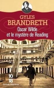 Gyles Brandreth - Oscar Wilde et le mystère de Reading.