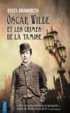 Gyles Brandreth - Oscar Wilde et les crimes de la Tamise.