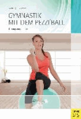 Gymnastik mit dem Pezzi®ball - Übungsprogramme.