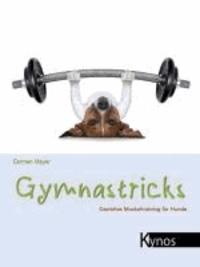 Gymnastricks - Gezieltes Muskeltraining für Hunde.