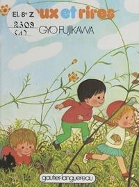 Gyo Fujikawa - Jeux et rires.