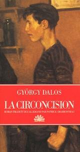 György Dalos - La circoncision.
