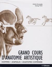 Gyorgy Feher et Andràs Szunyoghy - Grand cours d'anatomie artistique - Homme, animaux, anatomie comparée.