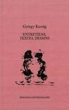 György Kurtag - Entretiens, textes, dessins.