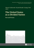 György Tóth et Marcin Grabowski - The United States as a Divided Nation - Past and Present.