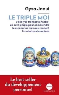 Gysa Jaoui - Le triple moi.