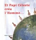 Gyula Böszörményi - Et Papi Céleste créa l'Homme....