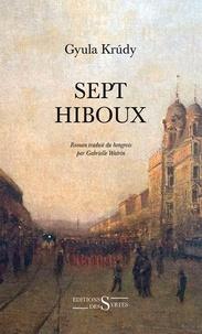 Gyula Krudy - Sept hiboux.