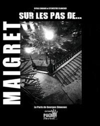 Gyula Zarand et Sylvestre Clancier - Sur les pas de Maigret.