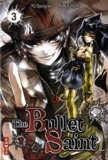 Gyung-won Yu et Sung-ho Mun - The Bullet Saint Tome 3 : .