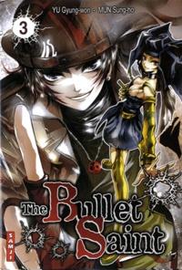 Gyung-won Yu et Sung-ho Mun - The Bullet Saint Tome 3 : .