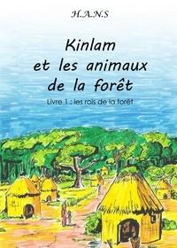 H.A.N.S - Kinlam et les animaux de la forêt.