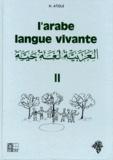 H Atoui - L'Arabe langue vivante - Tome 2.