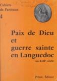 H. Blaquière et R. Bonnaud-Delamare - Paix de Dieu et guerre sainte en Languedoc au XIIIe siècle.
