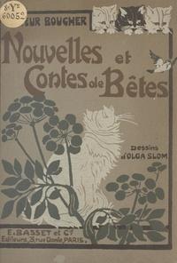 H. Boucher et Pierre du Trévou de Breffeillac - Nouvelles et contes de bêtes.