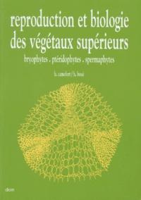 REPRODUCTION ET BIOLOGIE DES VEGETAUX SUPERIEURS. Bryophytes, ptériophytes, spermaphytes, 2ème édition.pdf