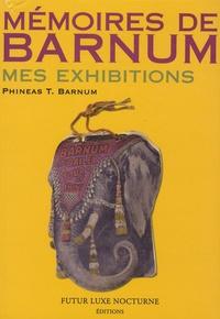 H-C Sanson - Mémoires de Barnum - Mes exhibitions.