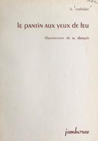 H. Cathalot et Marius Abauzit - Le pantin aux yeux de feu.
