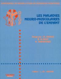 H Chataigner et  Collectif - Maladies neuro-musculaires de l'enfant.