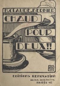H. Claude-Bernier - Chaud pour deux.