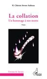 H. Clément Awono Ambassa - La collation - Un hommage à nos morts.