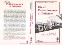 H Constantini - Dieux, petits hommes et policiers.