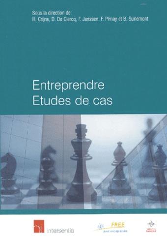 H Crijns et D de Clercq - Entreprendre Etudes de Cas.