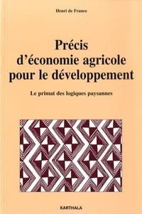 H de France - Précis d'économie agricole pour le développement - Le primat des logiques paysannes.