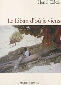 H Edde - Le Liban d'où je viens.