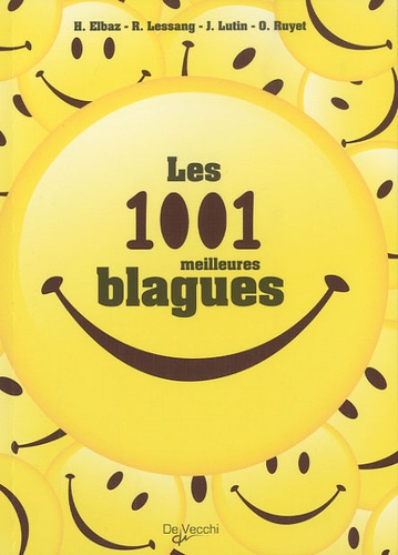 H. Elbaz et R Lessang - Les 1001 meilleures blagues.