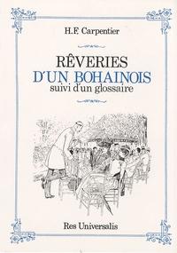 H-F Carpentier - Rêveries d'un Bohainois - Suivi d'un glossaire.