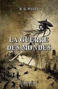 H. G. Wells - La guerre des mondes.