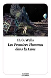 H.G Wells - Les premiers hommes dans la lune - Texte abrégé.