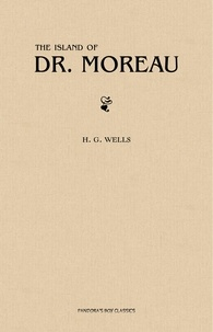 H. G. Wells - The Island of Doctor Moreau.
