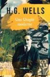 H.G. Wells - Une Utopie moderne.