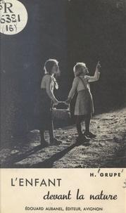 H. Grupe et Joseph Spieler - L'enfant devant la nature.