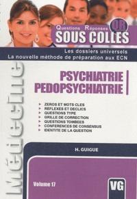 H. Guigue - Psychiatrie, pédopsychiatrie.
