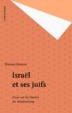 H Jamous - Israël et ses Juifs - Essai sur les limites du volontarisme.