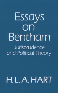 H-L-A Hart - Essays on Bentham - Jurisprudence and Political Theory.