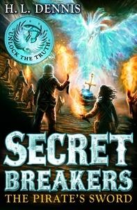 H.L. Dennis - The Pirate's Sword - Book 5.