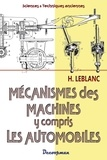 H. Leblanc - Les mécanismes des machines y compris les automobiles.